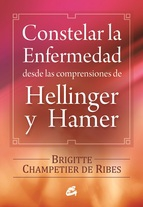 Constelar la enfermedad desde las comprensiones de Hellinguer y Hamer