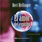 Bert Hellinguer: El amor del espíritu